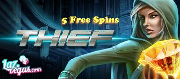 5 Free Spins on Thief