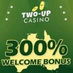 Two Up Casino $15 No Deposit Bonus Code August 2018